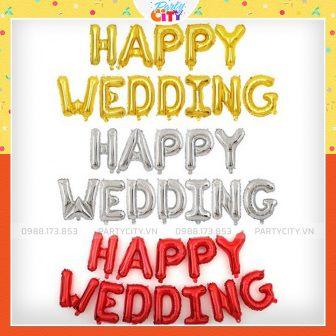 Bộ Chữ Happy Wedding Bong Bóng Trang Trí Phòng Cưới, Tân Hôn