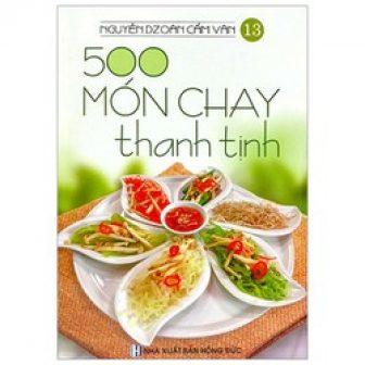 Sách 500 Món Chay Thanh Tịnh - Tập 13