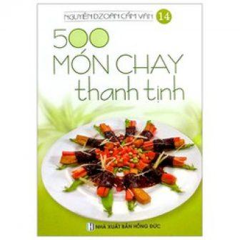 Sách 500 Món Chay Thanh Tịnh - Tập 14
